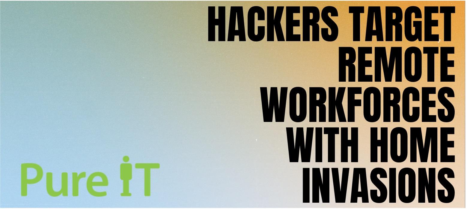 Hackers Remote Workforce COVID19 Calgary